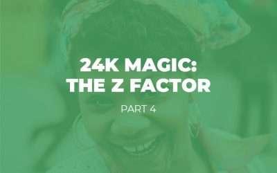 24K Magic: The Z Factor – Part 4