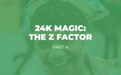 24K Magic: The Z Factor – Part 4