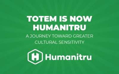 Press Release:  Totem Insights Changes Its Name to Humanitru