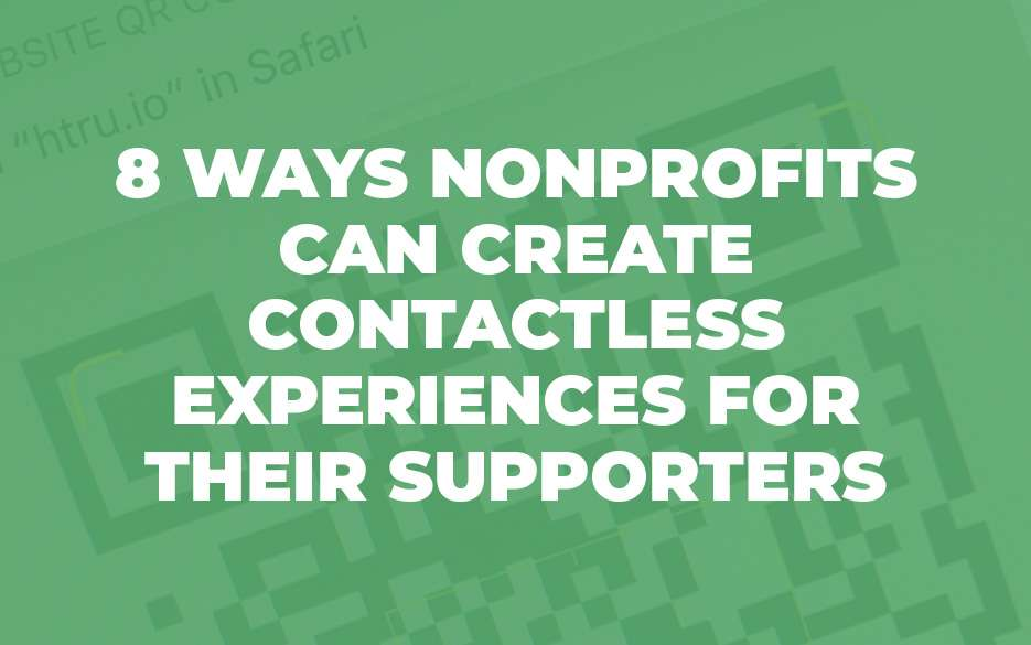 8 ways your nonprofit can create-contactless experience blog image