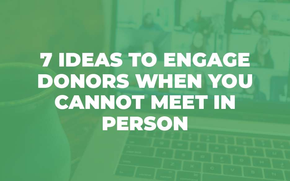 7 ideas engage donors blog image