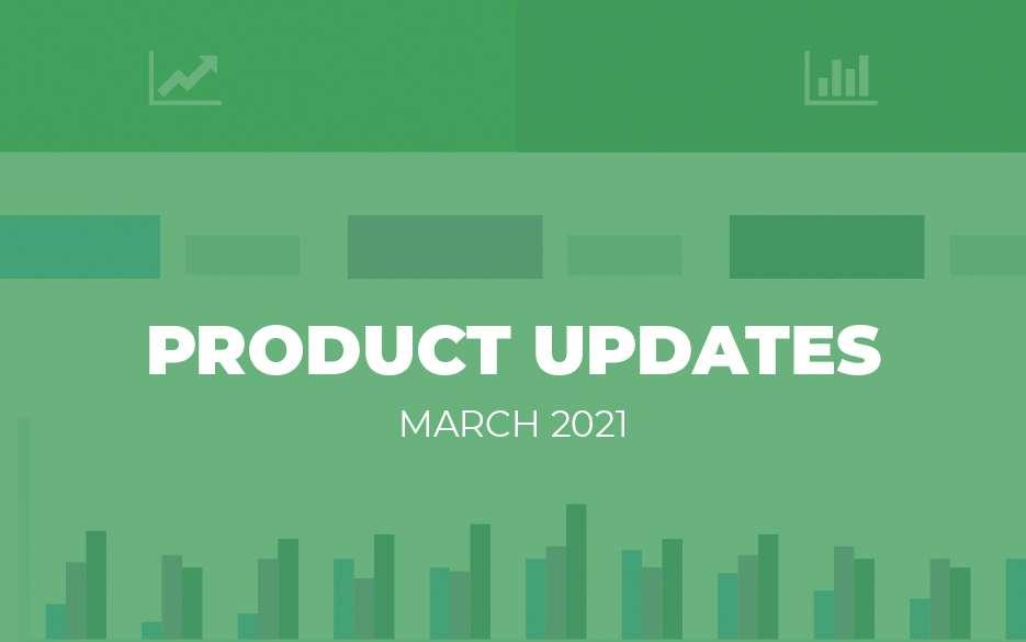 product updates mar 2021 blog image