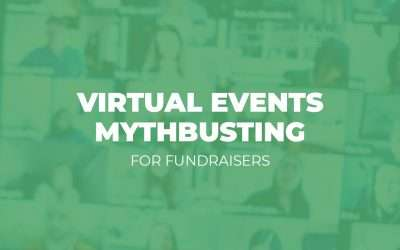 Mini-Webinar: Virtual Events Mythbusting for Fundraisers